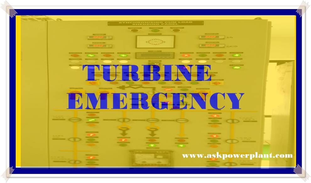 TURBINE EMERGENCY