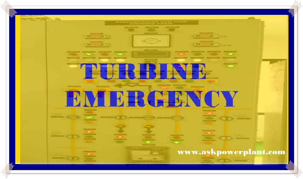TURBINE EMERGENCY