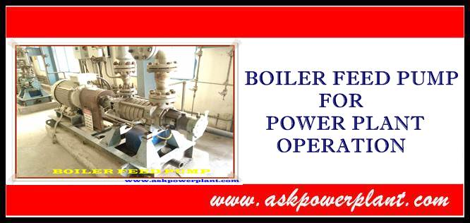 Boiler feed pump for power plant operation
