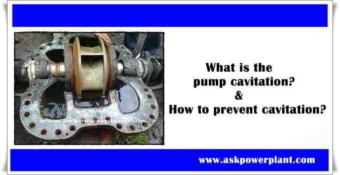 What is the pump cavitation Is there any hazards And how to prevent cavitation