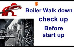 boiler walk down check up before startup of boiler