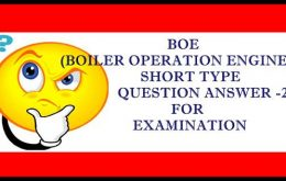 BOE (BOILER OPERATION ENGINEER ) SHORT TYPE QUESTION ANSWER-2 FOR EXAMINATION