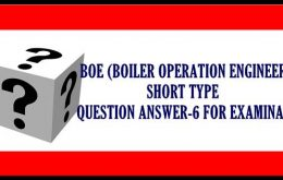 BOE (BOILER OPERATION ENGINEER ) SHORT TYPE QUESTION ANSWER-6 FOR EXAMINATION