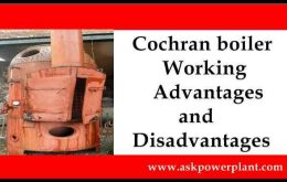 Cochran boiler Working ,Advantages and Disadvantages
