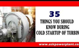 35 THINGS YOU SHOULD KNOW DURING COLD STARTUP OF TURBINE