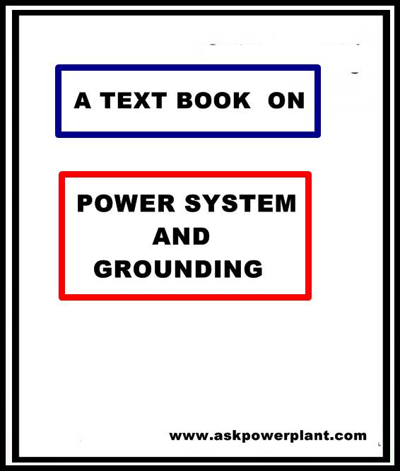 A TEXT BOOK OF POWER SYSTEM AND GROUNDING