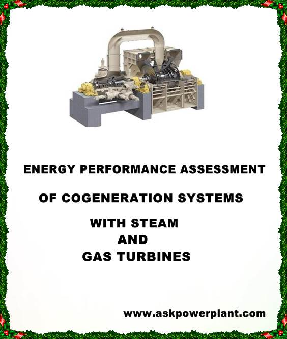 ENERGY PERFORMANCE ASSESSMENT OF COGENERATION SYSTEMS WITH STEAM AND-GAS TURBINES