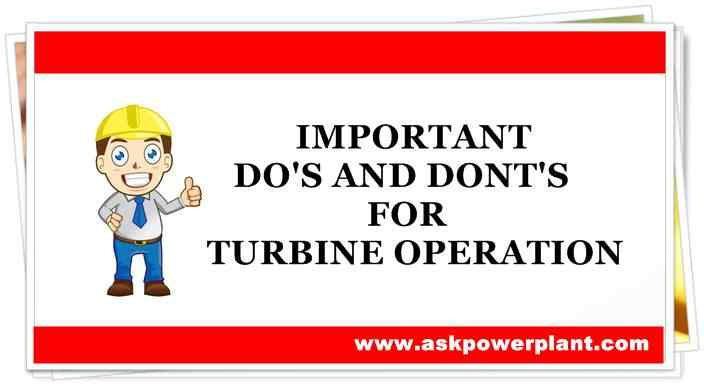 IMPORTANT DODON'TS FOR TURBINE BOILER OPERATION