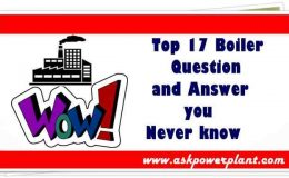 Top 17 Boiler Question and Answer you Never know