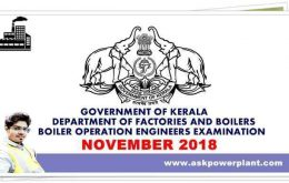 GOVERNMENT OF KERALA DEPARTMENT OF FACTORIES AND BOILERS BOILER OPERATION ENGINEERS EXAMINATION NOVEMBER 2018-19