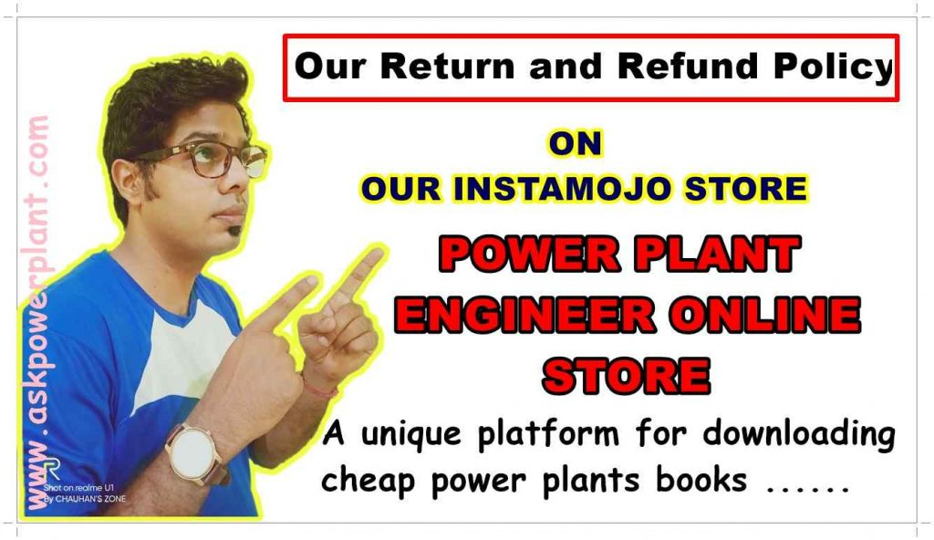 Return and Refund Policy For Our - POWER PLANT ENGINEER ONLINE STORE